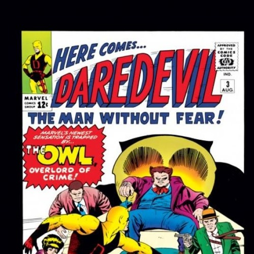 Ep. 105 THE OWL Daredevil #3 part 1