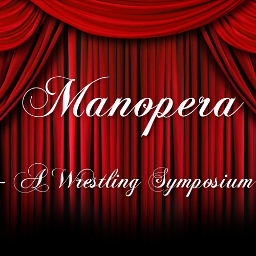 Manopera - A Wrestling Symposium