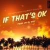 Bo Napoleon - If That's OK (feat. Garrett Douglas)