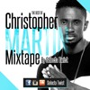 The Best Of Christopher Martin By Selecta Twist.