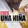 Eres Una Ni�a -Gerardo Ortiz-(Dj Janny E.Xtd Beeeth Remix)2015 STA.Ñ MA. TONAMECA POCH. OAX.