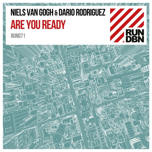 Niels Van Gogh & Dario Rodriguez - Are You Ready (Edit) OUT NOW