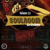 Download Soul Room Sessions Volume 13   Charles Bye   Jacks Kartel   Montreal Mp3
