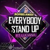 Bombs Away ft Luciana - Everybody Stand Up (Jason Risk Remix)