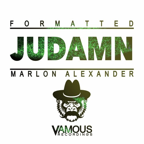 Formatted & Marlon Alexander - Judamn (Original Mix)