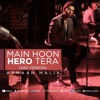 Main Hoon Hero Tera (Sad Version) Full AUDIO Song - Armaan ¦ Hero ¦