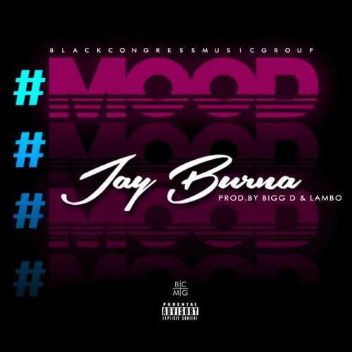 Jay Burna- Mood