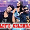 Let's Celebrate- Tevar - Arjun Kapoor, Sonakshi Sinha, Imran Khan