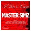 Master Simz - I Don't Know (TradeMarc Remix)