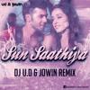 Sun Saathiya - UD & Jowin Remix