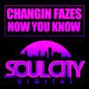 Changin Fazes - Now You Know (Original UK Garage Mix) Soul City Digital