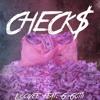 Check$ Feat. G Gotti (Prod. By LawBeatz)