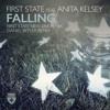 First State Featuring Anita Kelsey - Falling (First State 'New Era' Remix)
