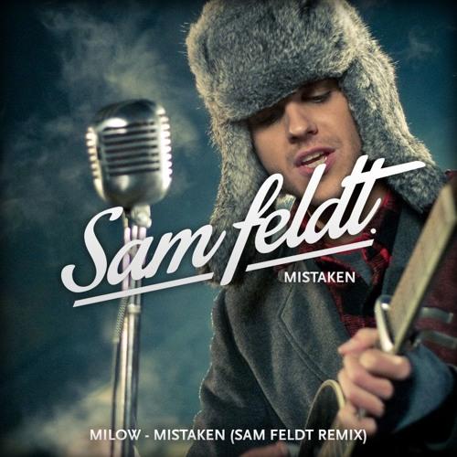 Milow - Mistaken (Sam Feldt Remix)