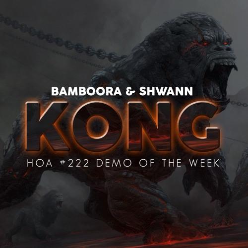Bamboora & Shwann - Kong (Original Mix)