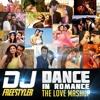 Download Dance in Romance (The Love Mashup) - DJ Freestyler Mp3