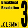 CLSM Presents - Breakbeat Revolution 3