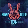Bunny Tiger Team Podcast #002 Mixed by Bruno Be [FREE DOWNLOAD!]