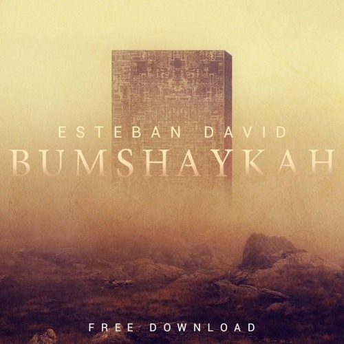 Esteban David - Bumshaykah (Original Mix)