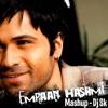 The Emraan Hashmi (Mashup) - DJ SK