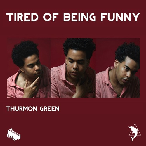 Tired of Being Funny EP
