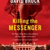 Killing The Messenger by David Brock, Read by Eric Martin- Audiobook Excerpt