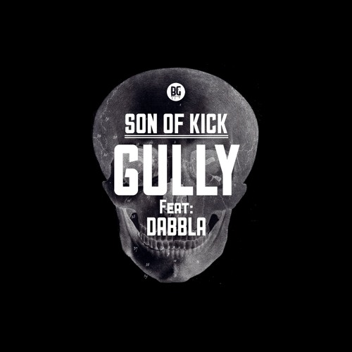 Son Of Kick - Gully Feat. Dabbla