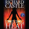 Driving Heat by Richard Castle, Read by Robert Petkoff- Audiobook Excerpt