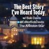 The Best Story I've Heard Today w/Anniston Star editor Bob Davis