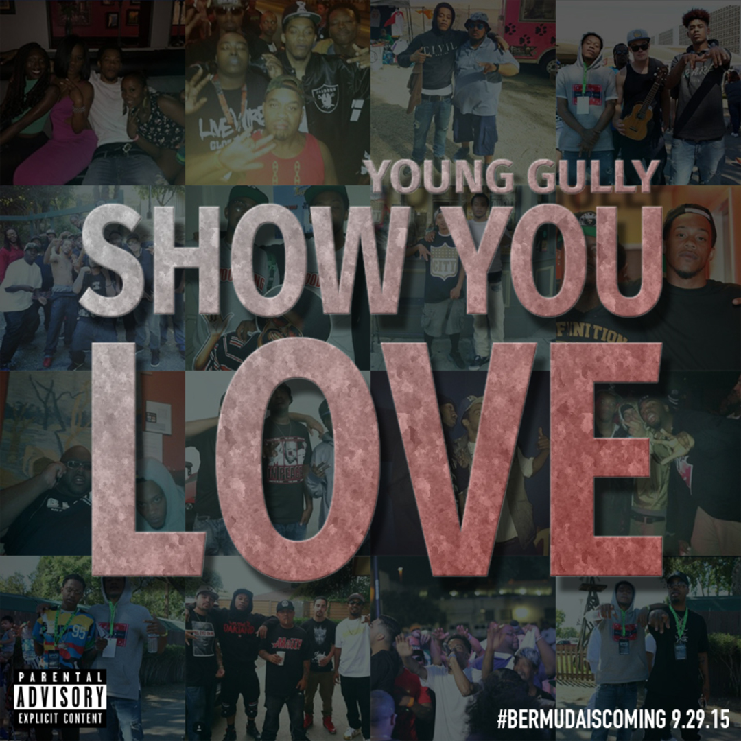 Young Gully - Show You Love [Thizzler.com]