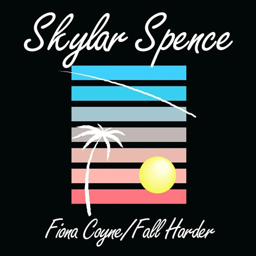"Skylar Spence - ""Fall Harder"""