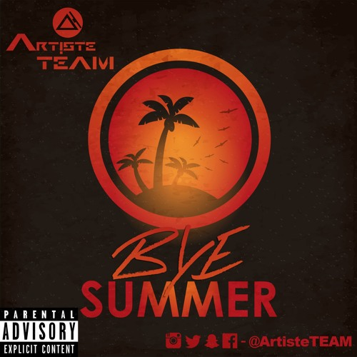 Bye Summer 2015 (Dirty)