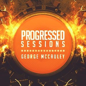 George McCauley - Progressed Sessions 019 2013-03-31 Artwork