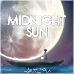 Luka Krajina - Midnight Sun [Epic Vibes Release]