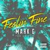 Feelin' Fine (prod. King Felix)