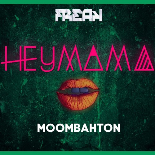 David Guetta Ft. Nicki Minaj - Hey Mama (Freak Moombah Remix)