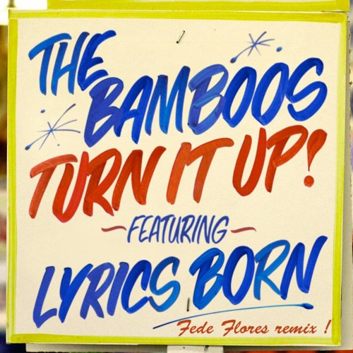 The Bamboos - Turn It Up (Fede Flores Remix)