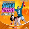 Third Bass - Bum Bum 2016 (Trinidad)