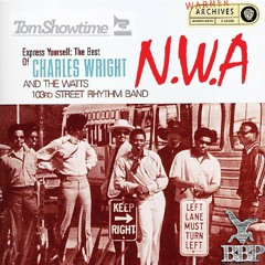 Tom Showtime - Re - Express Yourself (Charles Wright Vs NWA)[FREE DOWNLOAD]