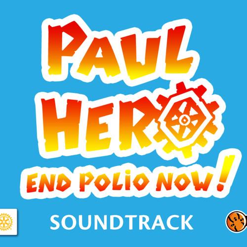 Paul Hero: End Polio Now! Soundtrack