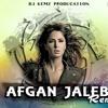 DJ KEMZ - Afgan Jalebi - Phentom - Remix