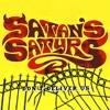 "SATAN'S SATYRS ""Full Moon and Empty Veins"""