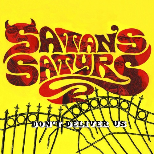 "SATAN'S SATYRS ""Full Moon and Empty Veins"""