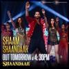 Download Shaam Shaandaar full song Mp3
