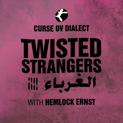 Curse Ov Dialect (feat. Hemlock Ernst) - Twisted Strangers