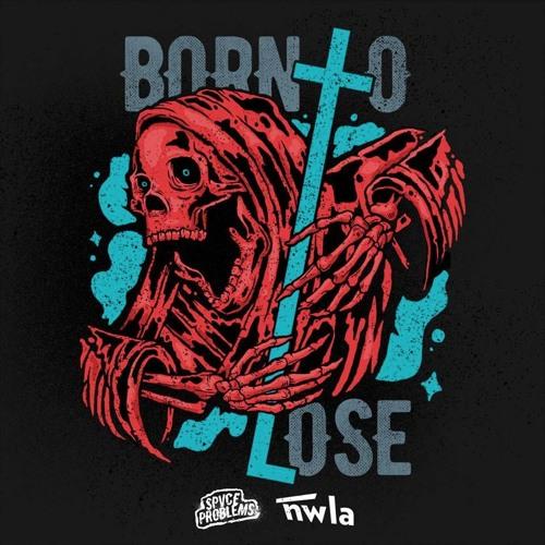Spvce Problems - Born 2  Lose (Prod. Tek.lun)