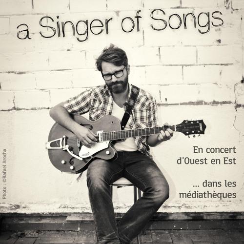Tournée a Singer of Songs 2015 - Le troubadour belge fait son tour de France avec Ziklibrenbib !