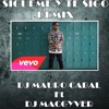 Daddy Yankee - Sigueme Y Te Sigo (Extended Mix) Dj Mauro Cabal Ft Dj Macgyver Mix