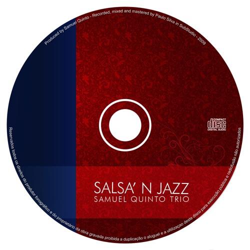 Salsa'n Jazz - Samuel Quinto Trio - 2009