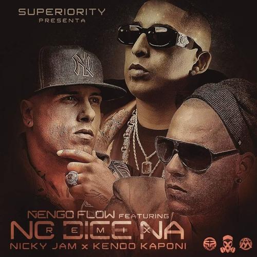 LETRA NO DICE NA ÑENGO FLOW - musica.com